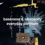 Tedman&Strand - Baseness & Obscenity  everyday pleasure