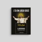 Bèllo Segnù - Il breviario