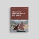 Il patrimonio linguistico storico della Liguria
