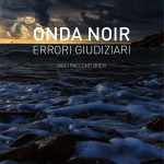 ONDA NOIR - Errori Giudiziari